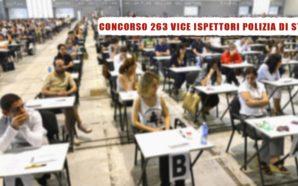 CONCORSO 263 VICE ISPETTORI: RINVIO PUBBLICAZIONE DATA PROVA SCRITTA