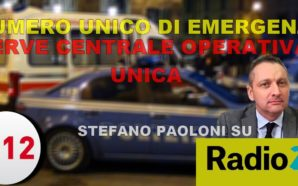 NUE. SERVE CENTRALE OPERATIVA UNICA. STEFANO PAOLONI SU RADIO 24