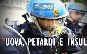 UOVA, PETARDI E INSULTI CONTRO LA POLIZIA. L'ASSOLUZIONE PER CHI…
