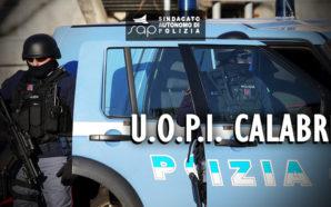 IL SAP CHIEDE L'ISTITUZIONE DEL REPARTO U.O.P.I. IN CALABRIA